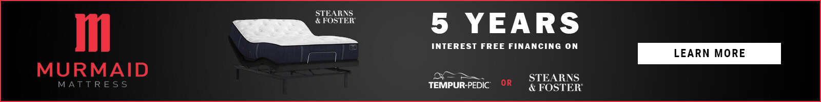 5 Years Interest Free Financing on Tempur-Pedic and Stearns & Foster